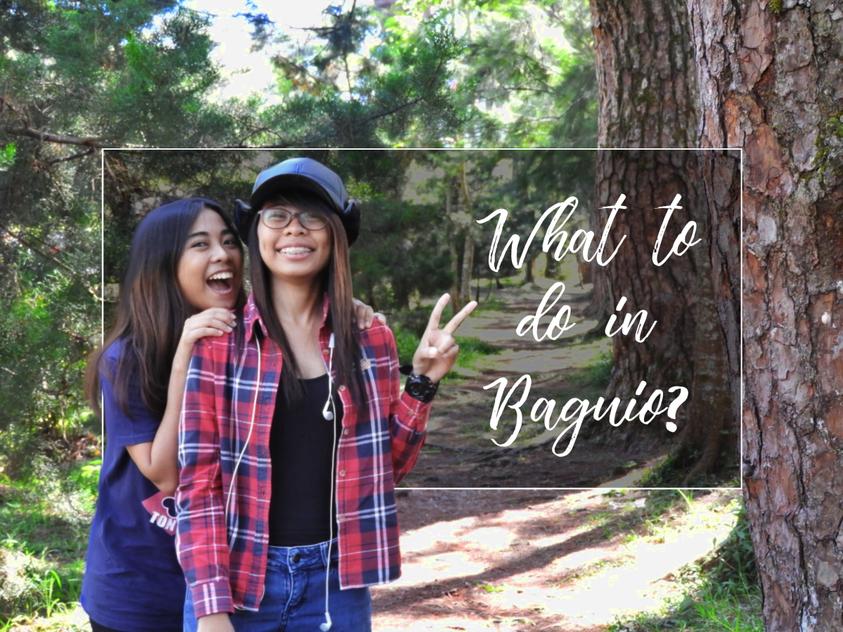 Things to do in Baguio!